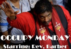 Occupy Monday Starring Rev Barber