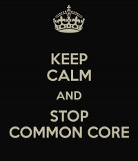Keep Calm Stop Common Core sm