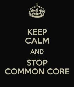 Keep Calm Stop Common Core sm