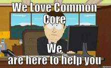 Government here to help common core
