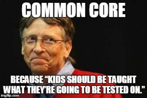 Gates Common Core because of tests