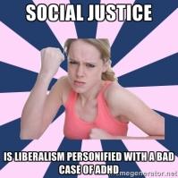 Social Justice Sally Liberalism ADHD