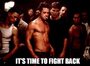 Time To Fight Back