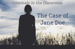 Criminals in the Classroom - Jane Doe